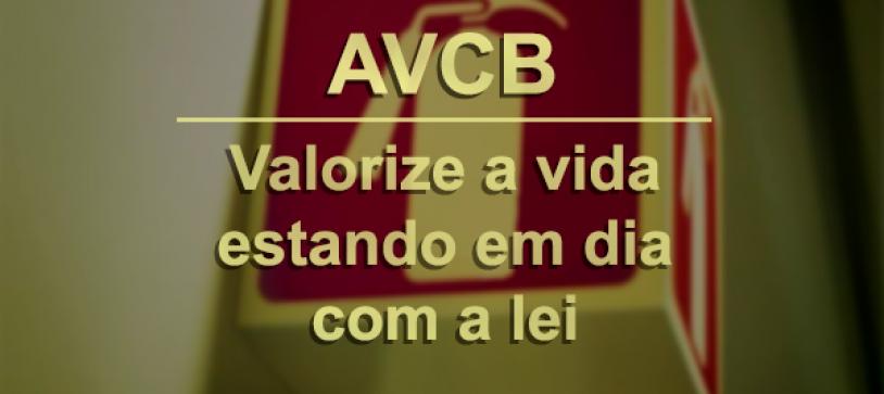 AVCB – Valorize a Vida estando em dia com a Lei.